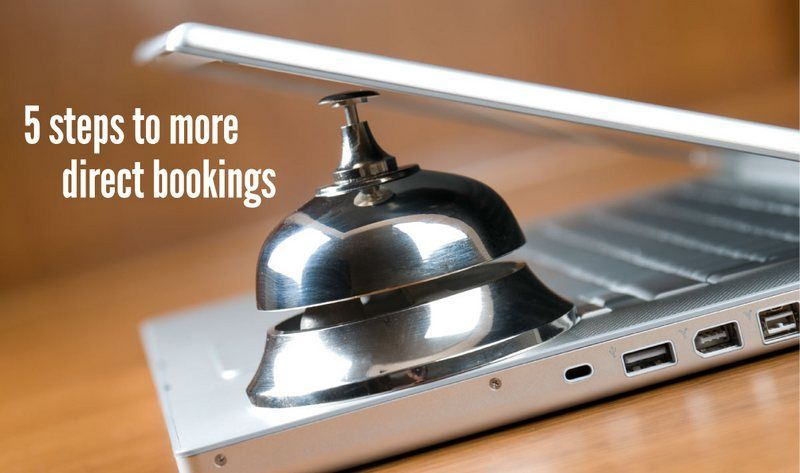 5 steps to more direct bookings